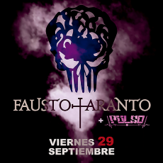 Comprar FAUSTO TARANTO + PULSO en Sala X Sevilla
