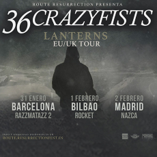"Comprar GIRA 2018 ""36 CRAZYFISTS"" en Barcelona, Bilbao y Madrid"