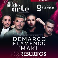 Comprar CON MUCHO ARTE FESTIVAL Demarco Flamenco, Los Rebujitos, Los Cucharillas en Benidorm