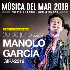 Comprar MANOLO GARCÍA en Ciclo Música del Mar- CÁDIZ (Eata)
