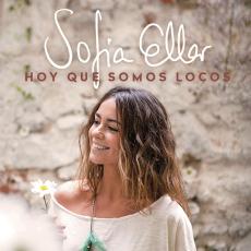 Comprar Sofía Ellar - Hoy que somos locos en Zaragoza (Eata)