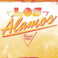 Comprar LOS ALAMOS BEACH FESTIVAL 2017 en Torremolinos (Málaga)