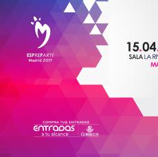 Comprar ESPreparty Madrid 2017 en Sala La Riviera de Madrid